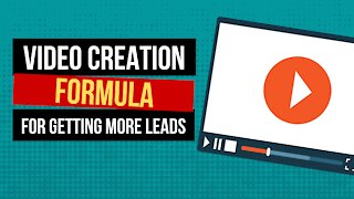 Video Marketing Tips - A Simple 4-Part Video Creation Formula For More Leads and Sales