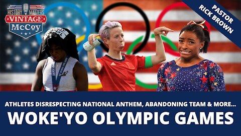 Woke'yo Olympic Games 2021 - Athletes disrespecting national anthem, abandoning team, and more...