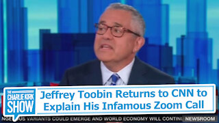Jeffrey Toobin Returns to CNN to Explain His Infamous Zoom Call