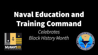 Naval Education and Training Command Celebrates Black History Month