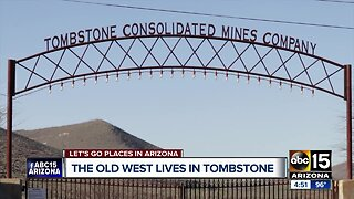 Let's Go Places: Tombstone, Arizona
