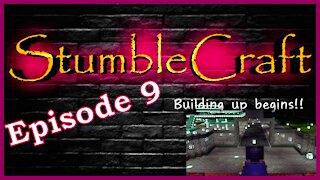 StumbleCraft Season 1 Ep 9 Building up Begins!!