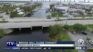 Bridge closure in North Palm Beach