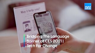 Bridging The Language Barrier | Tech For Change