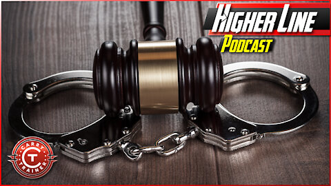The Reality of Police Reform, Bail and the Judicial System | Higher Line Podcast #147