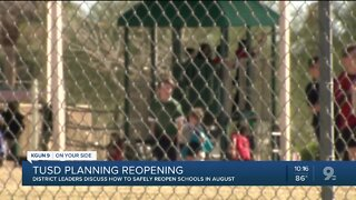 TUSD talks reopening schools in August