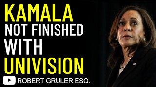 Border Kamala Not Finished with Univision
