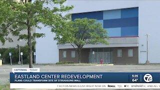 Eastland Center Redevelopment