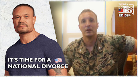 Ep. 1594 It's Time For A National Divorce - The Dan Bongino Show