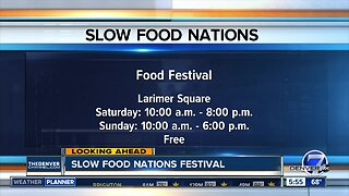 Slow Food Nations Festival this weekend in Larimer Square