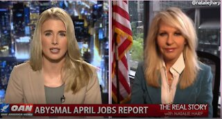 The Real Story - OANN Abysmal April Jobs Report with Monica Crowley
