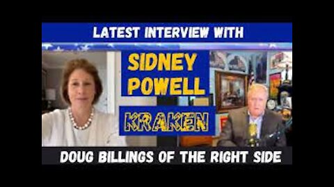 """March 11, 2021--Interview with Sidney Powell """"What is the Kraken?"""" On The Right Side w/Doug Billings"""