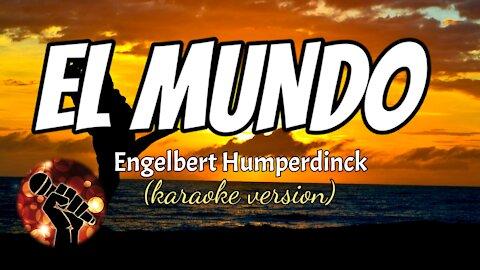 EL MUNDO - ENGELBERT HUMPERDINCK (karaoke version)