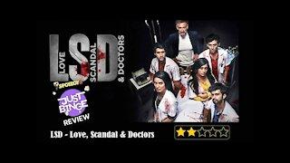 Love, Scandal and Doctors(LSD) Review   Just Binge Review   SpotboyE