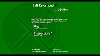 Ball Revamped 3: Gemini