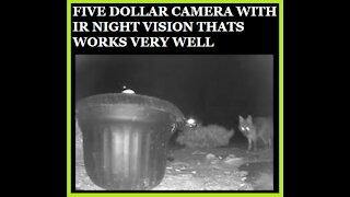 Five Dollar Night Vision Camera