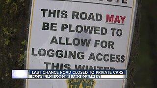 Last Chance Road Closed