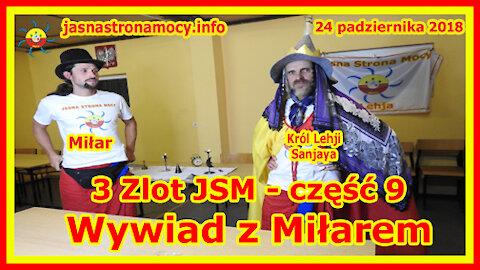 3 Zlot JSM - część 9 Wywiad z Miłarem