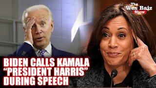 Biden Calls Kamala 'President Harris' During Speech