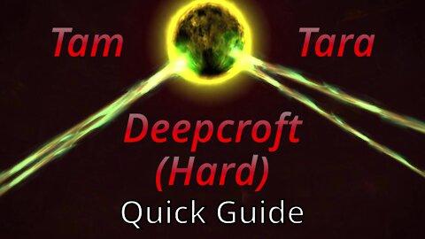 Tam-Tara Deepcroft (Hard) - Quick Guide (2020)