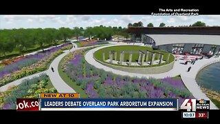 Leaders debate Overland Park arboretum expansion