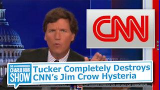 Tucker Completely Destroys CNN's Jim Crow Hysteria