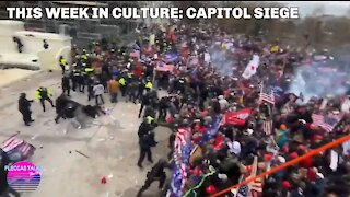 THIS WEEK IN CULTURE: CAPITOL SIEGE