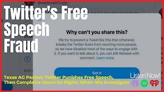 Twitter's Free Speech Fraud