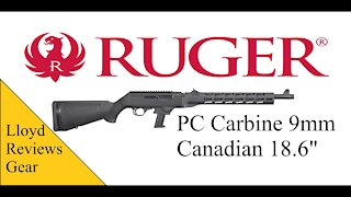 Lloyd Reviews Gear Vol. 2 (Canadian Ruger PC Carbine 9mm)