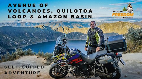 Avenue of Volcanoes, Quilotoa Loop & Amazon Basin Self-Guided Tour