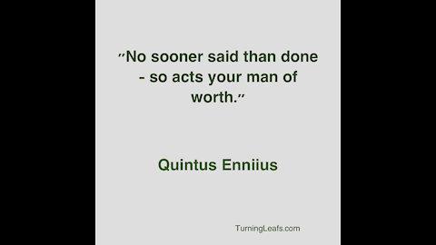 Quote: Enniius, Worth