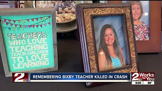 Remembering Bixby teacher killed in crash