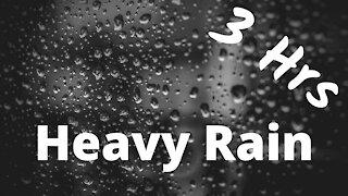 Heavy Rain | Sleep Sounds | 3 Hrs ~ ASMR ~