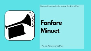 Piano Adventures Performance Book 3A - Fanfare Minuet