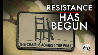 The Chair Is Against The Wall: Resistance Has Begun