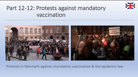 Part 12-12: Protests against mandatory vaccination