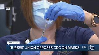 Nurses' union opposes CDC on masks