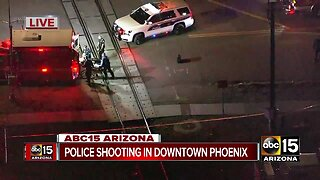 Police shooting in downtown Phoenix