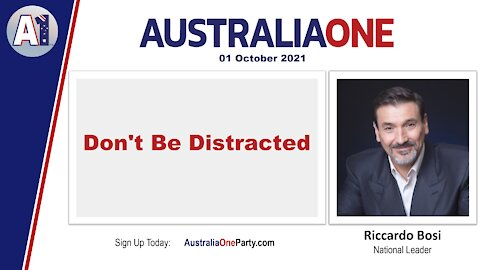 AustraliaOne Party - Don't Be Distracted