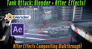 Tank Explosion Compositing Walkthrough: Blender 3d + After Effects!