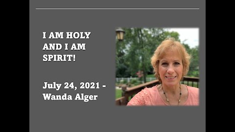 I AM HOLY AND I AM SPIRIT!