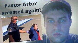 Pastor Artur Pawlowski Arrested Again!