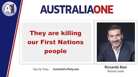 AustraliaOne Party - They are killing our First Nations people
