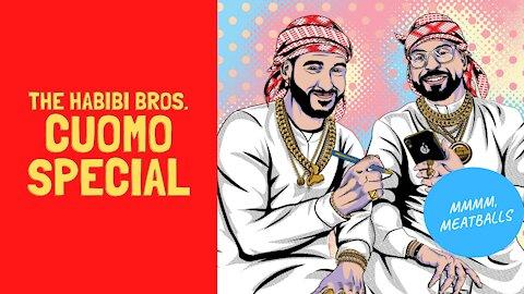 The Habibi Bros. Cuomo Special