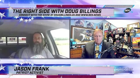 The Right Side with Doug Billings - August 6, 2021