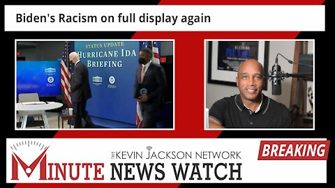 Biden's Racism on full display - The Kevin Jackson Network MINUTE NEWS