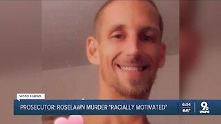 Prosecutor: Roselawn murder 'racially motivated'
