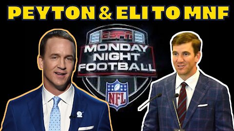 ESPN lands PEYTON & ELI MANNING for NFL Monday Night Football MEGACAST to SAVE TV RATINGS?!