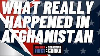 What really happened in Afghanistan. Sebastian Gorka on AMERICA First
