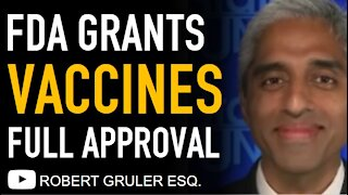 FDA Grants Full Approval to Pfizer + Vaccine Mandate Penalties No Fly List